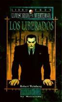 La Mascarada de la Muerte Roja - Libro 3 - Los Liberados