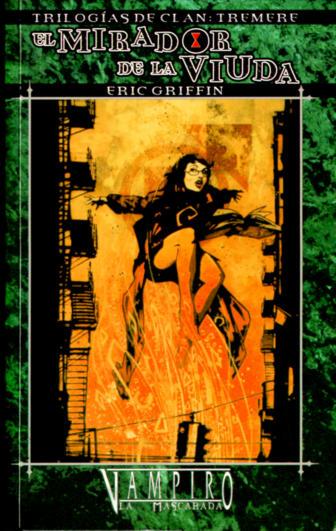 ((OWoD,Vampiro),Tremere,1)  [Griffin,E] - El mirador de la viuda  {#Portada}