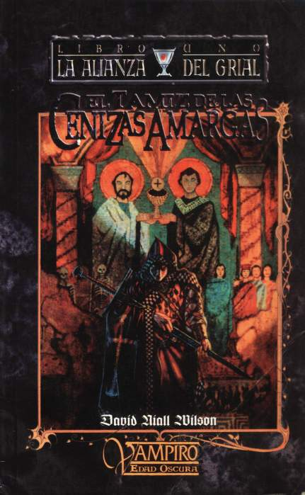 Vampiro - Alianza del Grial - El Tamiz de las Cenizas Amargas